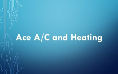 Ace A/C and Heating Case Study