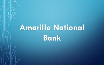 Amarillo National Bank Case Study